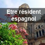 devenir resident espagnol