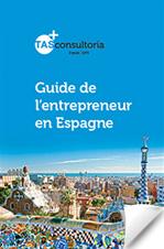 Guide de l'Entrepreneur en Espagne